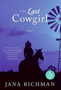 The Last Cowgirl Jana Richman novel book cover