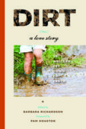 Dirt: A Love Story with essay by Jana Richman